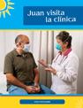 ¡Vivir a Todo Pulmón! - Una Historia de TB Novela - Chapter 2 Juan Visits the Clinic